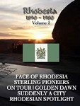 Rhodesia 1890-1980 Face of Rhodesia