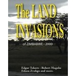 The Land Invasions of Zimbabwe